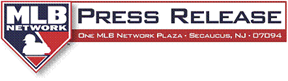MLB Network Press Release